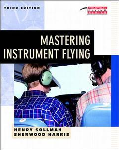 Couverture de l'ouvrage Mastering instrument flying, 3rd edition (paper)