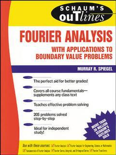 Couverture de l'ouvrage Fourier analysis with applications to boundary value problems (Schaum's outlin series)