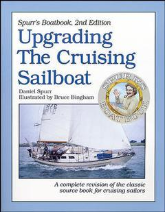 Couverture de l'ouvrage Spurr's boatbook: upgrading the cruising sailboat (2nd ed )