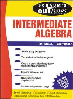 Couverture de l'ouvrage Schaum's outline of theory and problems of intermediate algebra (paper)