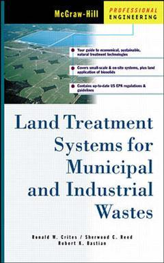 Couverture de l'ouvrage Land treatment systems for municipal & industrial wastes