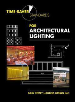 Couverture de l'ouvrage Time saver standards for architectural lighting