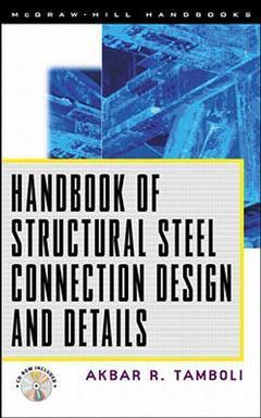 Couverture de l'ouvrage Handbook of structural steel connections design & details (book/CD)