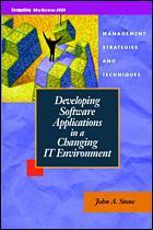 Couverture de l'ouvrage Developing software applications in a changing IT environment : management strategies and techniques