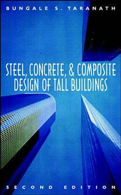 Couverture de l'ouvrage Steel, concrete and composite design of tall buildings (2nd ed'97)