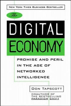 Couverture de l'ouvrage Digital economy : promise & peril in the age of networked intelligence (paper)