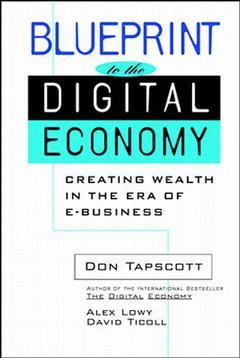 Couverture de l'ouvrage Blueprint to the digital economy : converting digital promise into reality
