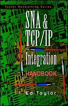 Couverture de l'ouvrage SNA and TCP/IP integration and migration