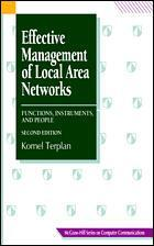 Couverture de l'ouvrage Effective management of local area networks : functions, instruments and people, 2nd ed 1996