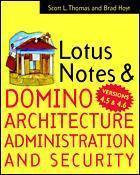 Couverture de l'ouvrage Lotus notes & domino 4.5 architecture administration & security