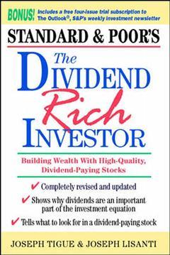 Couverture de l'ouvrage The dividend rich investor : building wealth with high quality, divident paying stocks (paper)