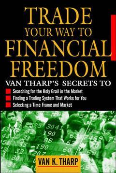Couverture de l'ouvrage Trade your way to financial freedom