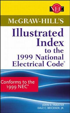 Couverture de l'ouvrage Mc Graw Hill's illustrated index to the 1999 national electrical code