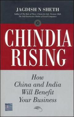 Couverture de l'ouvrage Chindia rising: how china and india will benefit your business