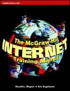 Couverture de l'ouvrage Mc Graw Hill internet training manual (paper)