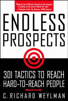 Couverture de l'ouvrage Endless prospects: 301 proven tactics for reaching hard to reach people