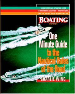 Couverture de l'ouvrage The one-minute guide to the nautical rules of the road: a boating magazine book
