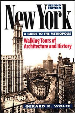 Couverture de l'ouvrage New york : walking tours of architecture and history, 2nd ed (paper)