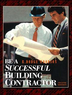Couverture de l'ouvrage Be a successfull building contractor, 2nd ed 1997