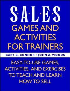 Couverture de l'ouvrage Sales training games & activities for trainers (paper)