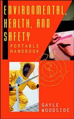 Couverture de l'ouvrage Environmental, health & safety portable handbook (paper)