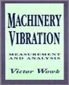 Couverture de l'ouvrage Machinery vibration : measurement and analysis