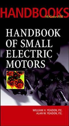 Couverture de l'ouvrage Handbook of small electric motors