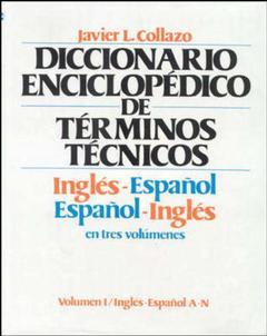 Couverture de l'ouvrage Encylopedia of technical terms English Spanish - Spanish English (3 volume set) (3rd ed' 80)