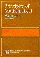 Couverture de l'ouvrage Principles of mathematical analysis (3rd edition ISE)