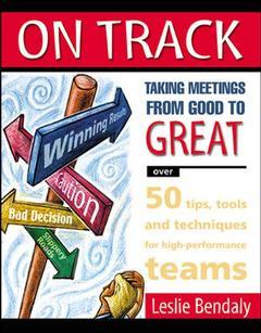 Couverture de l'ouvrage On track- taking meetings from good to great