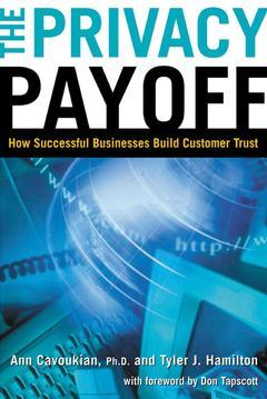 Couverture de l'ouvrage The privacy payoff - how successful businesses build customer trust