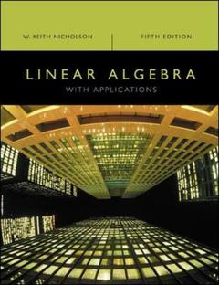 Couverture de l'ouvrage Linear algebra with applications,
