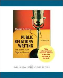 Couverture de l'ouvrage Public relations writing: the essentials of style and format (6th ed )
