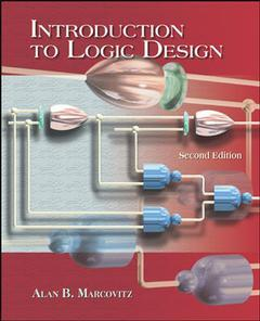 Couverture de l'ouvrage Introduction to logic design with cd-rom (2nd ed )