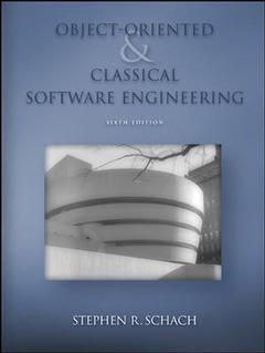 Couverture de l'ouvrage Object-oriented & classical software engineering,