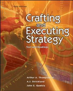 Couverture de l'ouvrage Crafting and executing strategy: text and readings (14th ed )