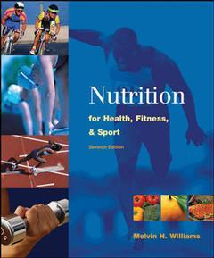 Couverture de l'ouvrage Nutrition for health, fitness and sport (7th ed )