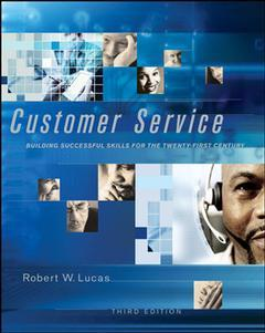 Couverture de l'ouvrage Customer service: building successful skills for the twenty-first century (3rd ed )
