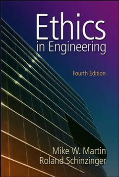 Couverture de l'ouvrage Ethics in engineering (4th ed )