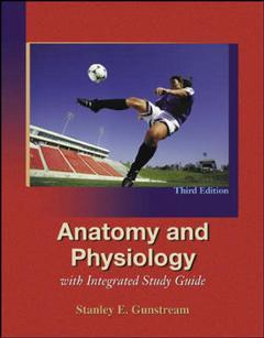Couverture de l'ouvrage Anatomy and physiology with integrated study guide (3rd ed )