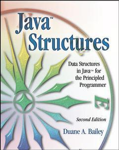 Couverture de l'ouvrage Java structures : data structures in java for the principled programmer