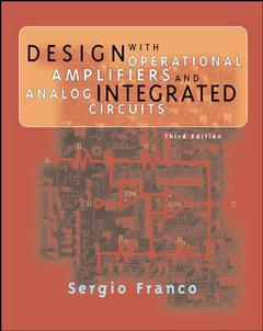 Couverture de l'ouvrage Design with Operational Amplifiers and Analog Integrated Circuits