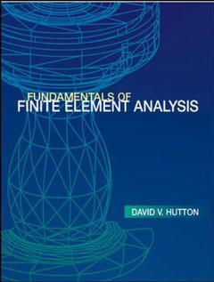 Couverture de l'ouvrage Fundamentals of finite element analysis