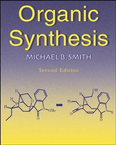 Couverture de l'ouvrage Organic synthesis 2/e