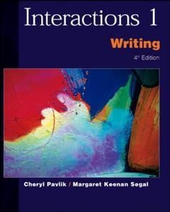 Couverture de l'ouvrage Interactions 1: writing - ise (4th ed )