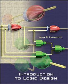 Couverture de l'ouvrage Introduction to logic design (with CD-ROM, ISE)