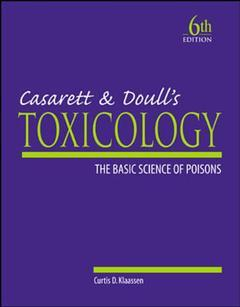 Couverture de l'ouvrage Casarett and Doull's toxicology : the basic science of poisons (6th Ed. ISE)