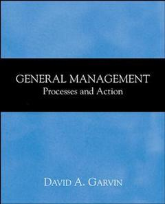 Couverture de l'ouvrage General management: processes and action: overruns