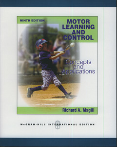 Couverture de l'ouvrage Motor learning and control. Concepts and application (9th Ed.)