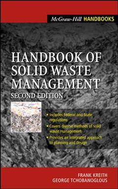 Handbook of solid waste management 2nd edition by frank kreith.